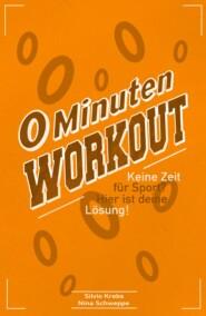 0 Minuten Workout