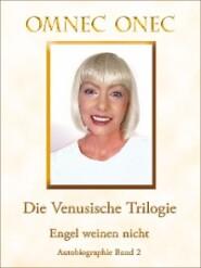 Die Venusische Trilogie \/ Engel weinen nicht