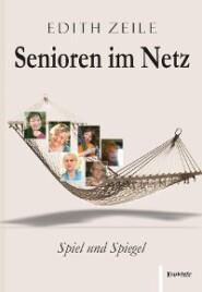Senioren im Netz: Spiel und Spiegel