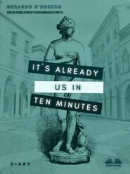It\'s Already Us In Ten Minutes