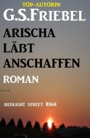 Arischa lässt anschaffen: Redlight Street #168
