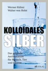 Kolloidales Silber - eBook 2020
