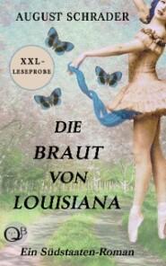 XXL-Leseprobe: Die Braut von Louisiana (Gesamtausgabe)