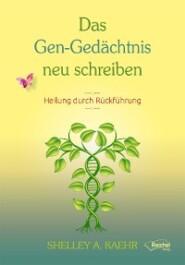 Das Gen-Gedächtnis neu schreiben