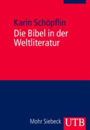 Die Bibel in der Weltliteratur