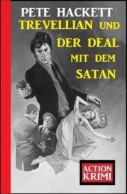 Trevellian und der Deal mit dem Satan: Action Krimi