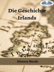 Die Geschichte Irlands