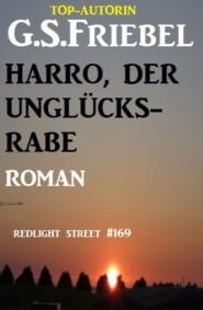 Harro, der Unglücksrabe: Redlight Street #169