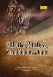 Cultura política, visualidades y cine