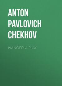 Ivanoff: A Play