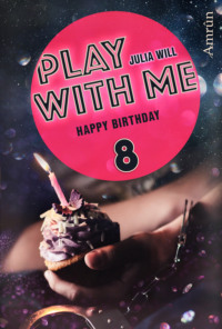 Play with me 8: Happy birthday