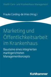Marketing und Öffentlichkeitsarbeit im Krankenhaus