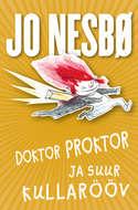 Doktor Proktor ja suur kullarööv