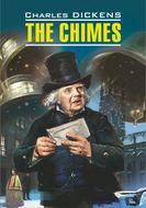 The Chimes \/ Колокола. Книга для чтения на английском языке