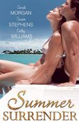 Summer Surrender: Capelli\'s Captive Virgin \/ Italian Boss, Proud Miss Prim \/ The Italian\'s One-Night Love-Child