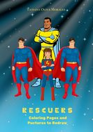 Rescuers. Coloring Pages and Pictures toRedraw