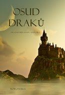 Osud Draků