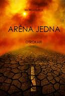 Aréna Jedna: Otrokári