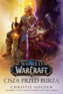 Wolrd of Warcraft: Cisza przed burzą