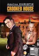 Crooked House \/ Скрюченный домишко. Книга для чтения на английском языке