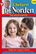 Chefarzt Dr. Norden 1158 – Arztroman
