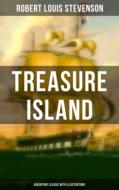 Treasure Island (Adventure Classic with Illustrations)