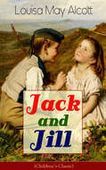 Jack and Jill (Children\'s Classic)