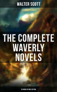 THE COMPLETE WAVERLY NOVELS (26 Books in One Edition)