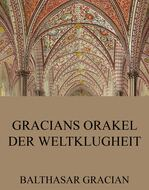 Gracians Orakel der Weltklugheit