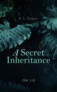 A Secret Inheritance (Vol. 1-3)