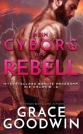 Mein Cyborg, der Rebell
