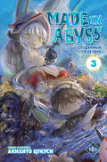 Made in Abyss. Созданный в Бездне. Том 3