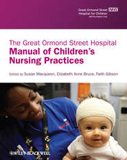 The Great Ormond Street Hospital Manual of Children\'s Nursing Practices