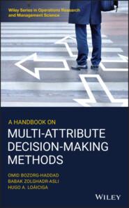 A Handbook on Multi-Attribute Decision-Making Methods