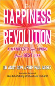 The Happiness Revolution