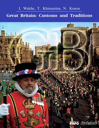 Great Britain. Customs and Traditions. Великобритания. Обычаи и традиции