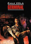 Жерминаль \/ Germinal. Книга для чтения на французском языке