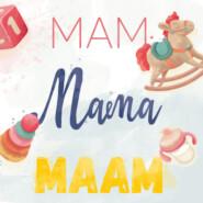 Мам Мама Маам